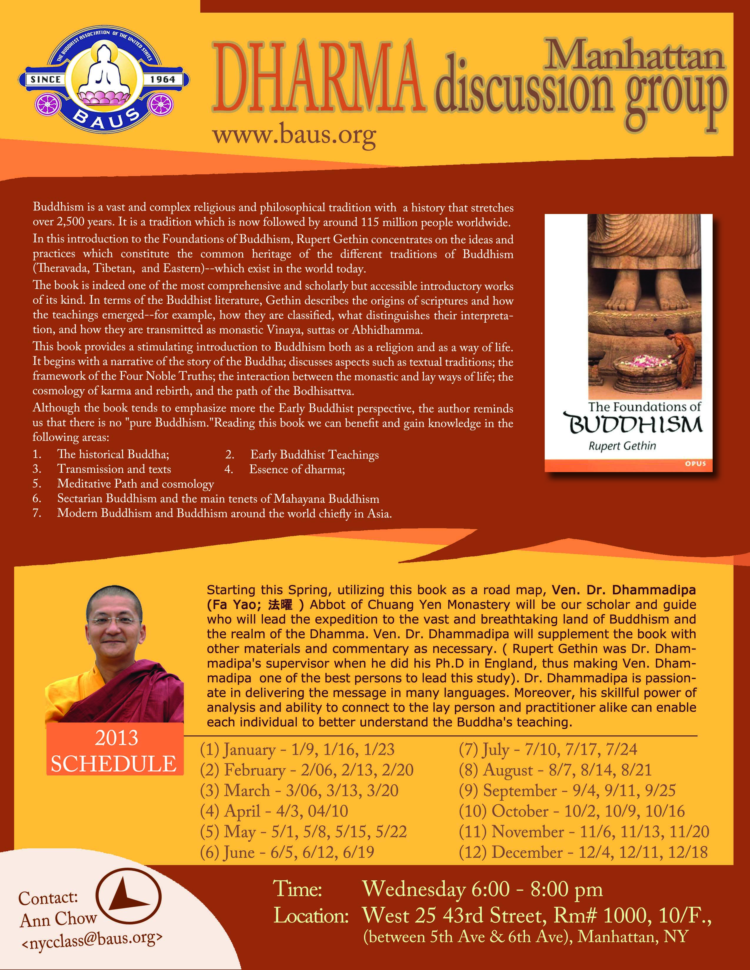 Dharma Discussion with Ven. Dhammadipa Sak in NYC (1/9-12/18/2013)