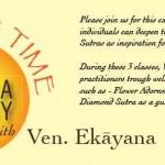 Dharma Contemplation on Meditation - Ven. Ekāyana (道一法師) (CYM: 7/9, 16, 23/2017)
