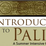 An Introduction  to Pali • A Summer Intensive Course