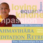 CYM Brahmavihāra  Meditation Retreat (11/19-25/17)